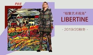 Libertine - 极繁艺术视角(2019/20秋冬 预售款)