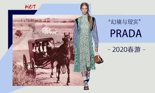 Prada - 幻境与现实(2020春游)
